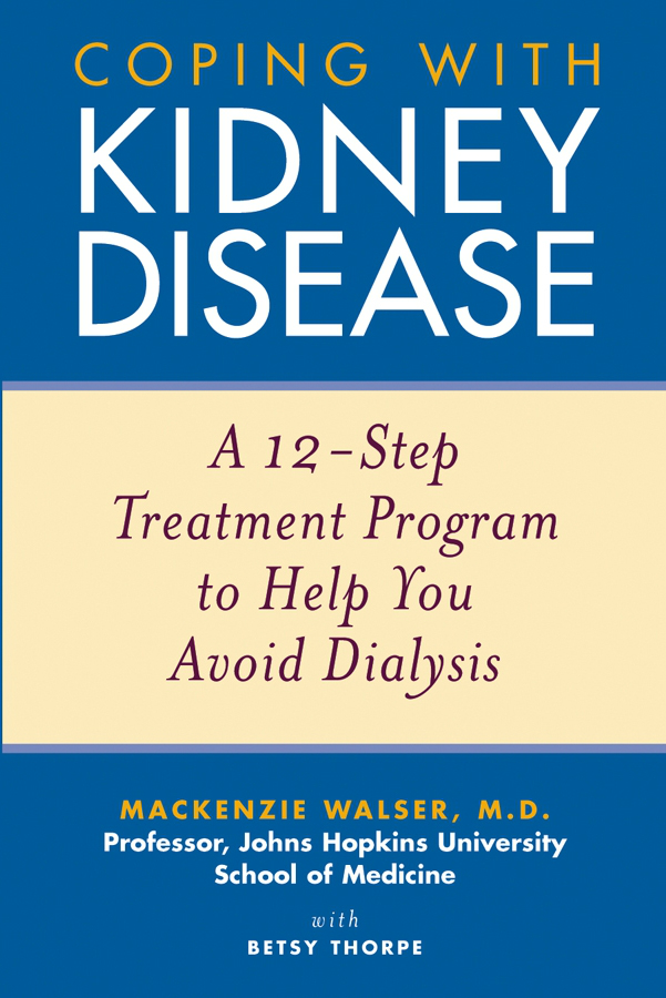 Coping with Kidney Disease: A 12-Step Treatment Program